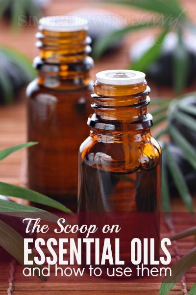 The Scoop on Essential Oils