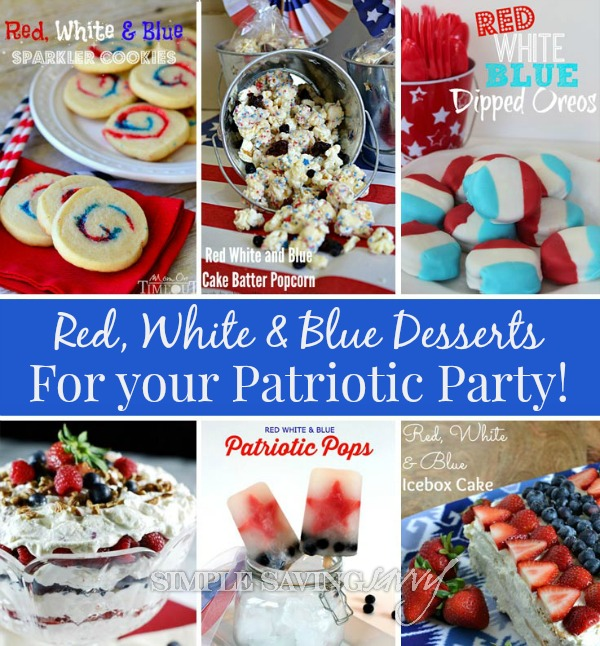 Red, White and Blue Desserts for Your Patriotic Party