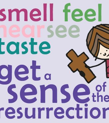 A Sense of the Resurrection – an Easter Experience for Families